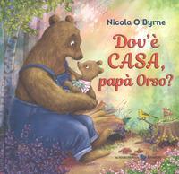 Dov'è casa, papà Orso?