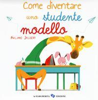 Come diventare uno studente modello