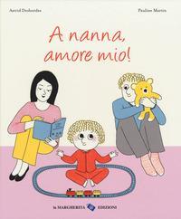 A nanna, amore mio!