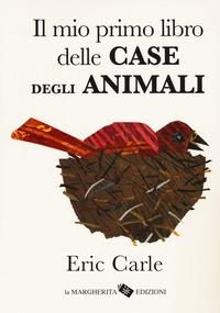 Il mio primo libro delle case degli animali