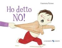 Ho detto no!