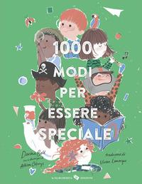 1000 modi per essere speciale