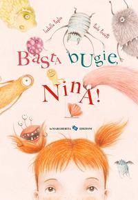 Basta bugie Nina
