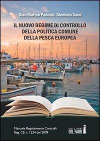 Il nuovo regime di controllo della politica comune della pesca europea