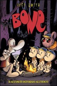 Bone. Racconti intorno al fuoco