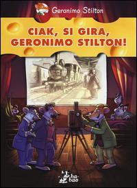 Ciak, si gira, Geronimo Stilton!