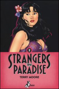 Strangers in paradise / Terry Moore. Vol. 2