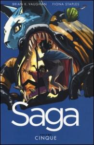 Saga / scritto da Brian K. Vaughan ; illustrato da Fiona Staples. Volume 5