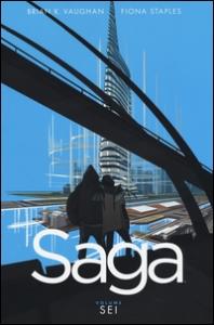 Saga / scritto da Brian K. Vaughan ; illustrato da Fiona Staples. Vol. 6