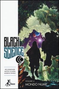 Black science. 4: Mondo nume