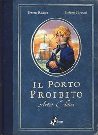 Porto proibito: artist edition