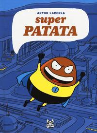 Super Patata / Artur Laperla