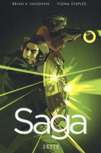 Saga / scritto da Brian K. Vaughan ; illustrato da Fiona Staples. Vol. 7