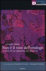 Non è il vino dell'enologo