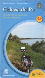 [2]: Secondo tratto, in bicicletta da Cremona al Mare Adriatico