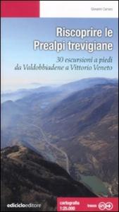 Alla scoperta delle Prealpi trevigiane