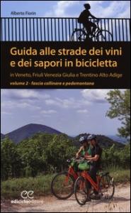 Guida alle strade dei vini e dei sapori in bicicletta