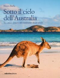 Sotto il cielo dell'Australia