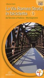 1: Primo tratto da Tarvisio a Padova