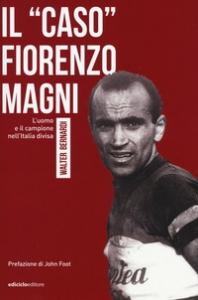 """Il """"caso"""" Fiorenzo Magni"""