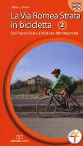 2: Secondo tratto: dal passo Resia a Vicenza-Montagnana