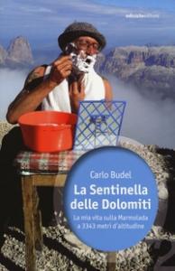 La sentinella delle Dolomiti