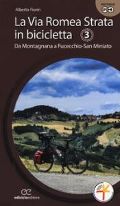 3: Da Montagnana a Fucecchio-San Miniato