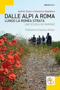 Dalle Alpi a Roma