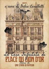 La casa infestata di Place du Lion d'Or