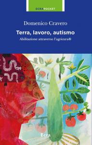 Terra, lavoro, autismo