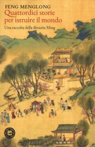 Quattordici storie per istruire il mondo
