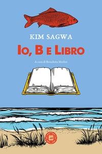 Io, B e libro
