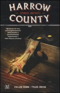 Harrow County. [1]: Spiriti infiniti