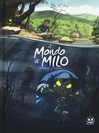 Il mondo di Milo / sceneggiatura Richard Marzano ; disegni e colori Christophe Ferreira ; traduzione Isabella Donato. Episodio 1