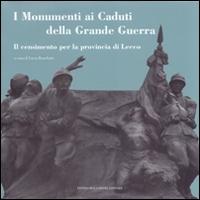 I Monumenti ai caduti della Grande Guerra