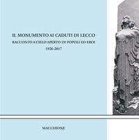 Il Monumento ai caduti di Lecco