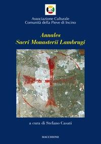 Annales sacri monasterii Lambrugi. Volume primo
