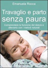 Il travaglio e il parto
