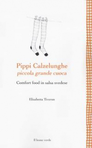 Pippi Calzelunghe piccola grande cuoca