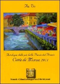Antologia delle più belle poesie del premio internazionale di poesia Città di Monza 2011