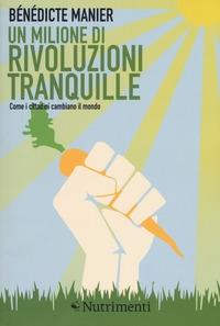 Un milione di rivoluzioni tranquille