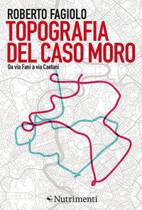 Topografia del caso Moro