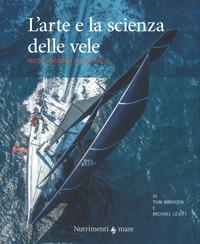 L'arte e la scienza delle vele.