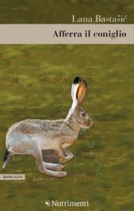 Afferra il coniglio