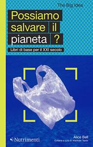 Possiamo salvare il pianeta?