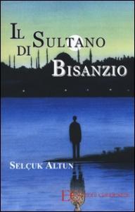 Il sultano di Bisanzio