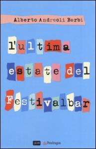 L' ultima estate del Festivalbar