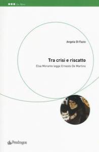 Tra crisi e riscatto