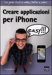 Creare applicazioni per iPhone easy!!!