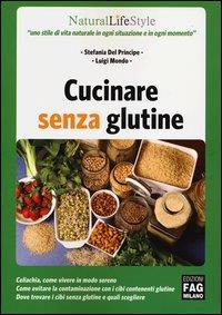 Cucinare senza glutine